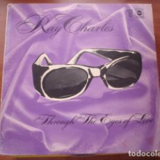 Discos de vinilo: RAY CHARLES THROUGH THE EYES OF LOVE. Lote 295729348