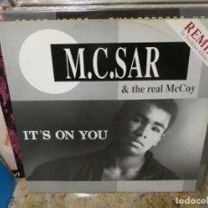 Discos de vinilo: CAJJ151 MAXI SINGLE DISCOTECA HOUSE M.C. SAR. IT´S ON YOU, ESTADO ACEPTABLE. Lote 295730508