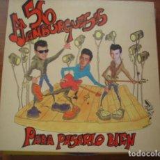 Discos de vinilo: 56 HAMBURGUESAS PARA PASARLO BIEN. Lote 295733098