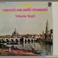Discos de vinilo: LP. NEGRI. CONCERTI CON MOLTI STROMENTI. VIVALDI. Lote 295735668