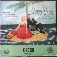 Discos de vinilo: JIMMY YOUNG. ETERNAMENTE/ ANDO DETRÁS DE TI/ MELODÍA ENCADENADA/ LUNA SOBRE MALAYA. DECCA, SPAIN. Lote 295750828