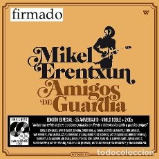 Discos de vinilo: MIKEL ERENTXUN AMIGOS DE GUARDIA (EDICIÓN LIMITADA FIRMADA) (2 CD + 2 LP-VINILO + 3 POSTALES + 3 PÚA. Lote 295763813