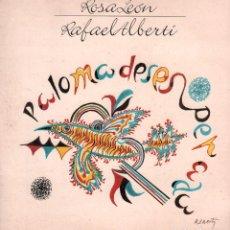 Discos de vinilo: ROSA LEON Y RAFAEL ALBERTI / PALOMA DESESPERADA / DOBLE LP ION 1989 / BUEN ESTADO RF-10694. Lote 295775818
