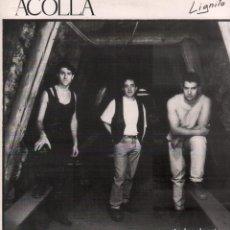 Discos de vinilo: ACOLLA - LIGNITO / LP KIKOS DE 1992 / MUY BUEN ESTADO / RF-10709. Lote 295779938
