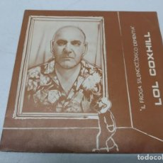 Discos de vinilo: LOL COXHILL - IL FROGA SILENCIO/DISCO DEMENTIA (7- SINGLE). Lote 295791713