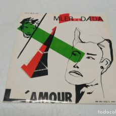 Discos de vinilo: MLER IFE DADA - L'AMOUR VA BIEN, MERCI (7- SINGLE). Lote 295792048