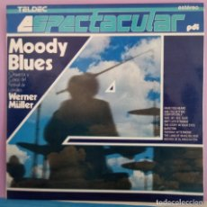 Discos de vinilo: ORQUESTA COROS FESTIVAL LONDRES WERNER MÜLLER - MOODY BLUES. Lote 295793228