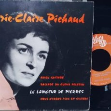 Discos de vinilo: MARIE CLAIRE PICHAUD-EP LE LANCEUR DE PIERRE +3-BUEN ESTADO. Lote 295829298