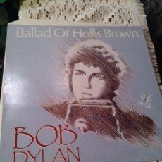 Discos de vinilo: DISCO LP BOB DYLAN BALLAD OF HOLLIS BROWN. Lote 295834398