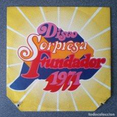 Discos de vinilo: DISCO SORPRESA FUNDADOR 1971. Lote 295863908