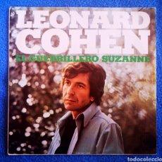 Discos de vinilo: LEONARD COHEN - SUSANNE - EL GERRILLERO. Lote 295867193