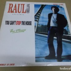 Discos de vinilo: RAUL ORELLANA (MAXI) YOU CAN'T STOP THE HOUSE (3 TRACKS) AÑO – 1989. Lote 295879478