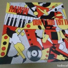 Discos de vinilo: RAWW (MAXI) DON'T YOU TRY IT (2 TRACKS) AÑO – 1985. Lote 295879803