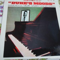 Discos de vinilo: RAYMOND FOL / MICHEL GAUDRY / SAM WOODYARD – DUKE'S MOODS BARCLAY – 17.2795/6 (LP,)NUEVO.MINT/ NM. Lote 295881743