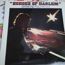 Discos de vinilo: RAYMOND FOL – ECHOES OF HARLEM.1981. SELLO: BLUE STAR – 172610/7. (VINYL, LP).NUEVO.MINT/NEAR MINT. Lote 295881998