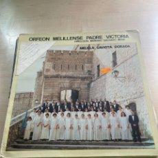 Discos de vinilo: ORFEON MELILLENSE PADRE VICTORIA. Lote 295886338