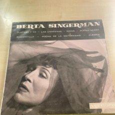 Discos de vinilo: BERTA SINGERMAN. Lote 295886498