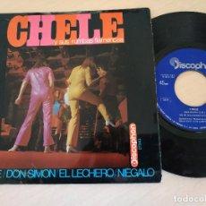 Discos de vinilo: CHELE Y SUS RUMBAS FLAMENCAS - DON SIMON / NO SE / EL LECHERO +1 EP DISCOPHON 1968 RUMBA CATALANA. Lote 295910718