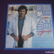 Discos de vinilo: ROBERTO CARLOS CON ANA BELEN – AMIGA - SG CBS 1983 - DIRIA Q SIN ESTRENAR - BRASIL MELODICA POP 70'S. Lote 295912838