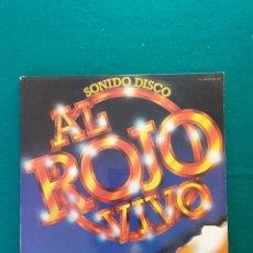 Discos de vinilo: 2 LP SONIDO DISCO, AL ROJO VIVO,1979. Lote 295926343