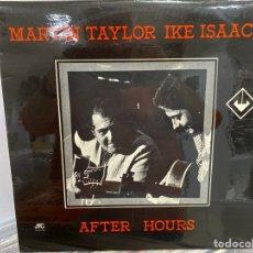 Discos de vinilo: MARTIN TAYLOR & IKE ISAACS - AFTER HOURS (LP, ALBUM) (1979/UK). Lote 295933783