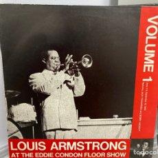 Discos de vinilo: LOUIS ARMSTRONG - LOUIS ARMSTRONG AT THE EDDIE CONDON FLOOR SHOW VOLUME 1 (LP, COMP, MONO). Lote 295938888