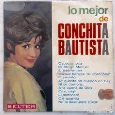 Discos de vinilo: CONCHITA BAUTISTA. LO MEJOR. LP ORIGINAL BELTER 1966. Lote 295953593