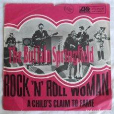 Discos de vinilo: SINGLE VINILO THE BUFFALO SPRINGFIELD ROCK 'N' ROLL WOMAN, A CHILD'S CLAIN TO FAME. Lote 295975783