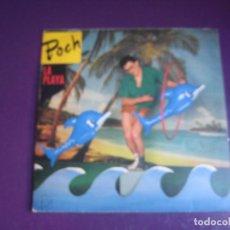 Discos de vinilo: POCH – LA PLAYA - SG EPIC 1985 PROMO - DERRIBOS ARIAS - MOVIDA 80'S - HORNADAS IRRITANTES. Lote 295982253