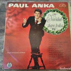 Discos de vinilo: PAUL ANKA - NAVIDAD PARA TODOS **** RARO LP NAVIDAD EDICIÓN ESPAÑOLA 1960. Lote 295982598