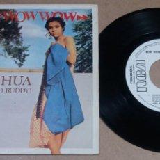 Discos de vinilo: BOW BOW BOW / CHIHUAHUA / SINGLE 7 PULGADAS. Lote 295982733