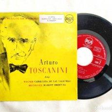 Discos de vinilo: 1958 - TOSCANINI - WAGNER / VALKYRIAS - BEETHOVEN / EGMONT - VINILO / EP / 45 RPM. Lote 295993223