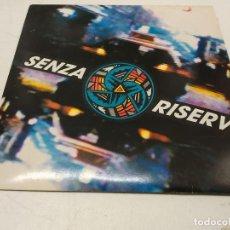 Discos de vinilo: VARIOUS - SENZA RISERVE (LP, COMP). Lote 295999298