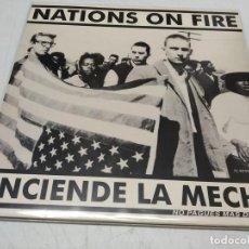 Discos de vinilo: NATIONS ON FIRE - ENCIENDE LA MECHA (LP)--EDICION 1991. Lote 296004108