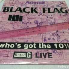 Discos de vinilo: BLACK FLAG - WHO'S GOT THE 10½? (LP, ALBUM). Lote 296004448