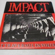 Discos de vinilo: IMPACT - ATTRAVERSO L'INVOLUCRO -MINI LP. Lote 296006123
