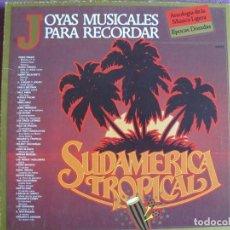 Discos de vinilo: BOX SET - JOYAS MUSICALES PARA RECORDAR - SUDAMERICA TROPICAL (CAJA CON 3 LP'S 1981). Lote 296007063