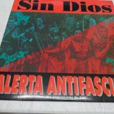 Discos de vinilo: SIN DIOS - ALERTA ANTIFASCISTA (LP, ALBUM). Lote 296007078