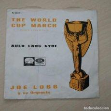 Discos de vinilo: JOE LOSS Y SU ORQUESTA - MARCHA DE LA COPA DEL MUNDO / AULD LANG SYNE - SINGLE PROMO DE 1966. Lote 296010623