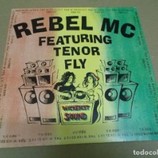 Discos de vinilo: THE REBEL MC FEAT TENOR FLY (MAXI) THE WICKEDEST SOUND (3 TRACKS) AÑO – 1991 – EDICION U.K.. Lote 296043948