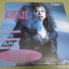 Discos de vinilo: REGGIE (MAXI) ON THE PARK (3 TRACKS) AÑO – 1986. Lote 296045593