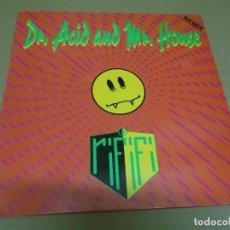 Discos de vinilo: RIFIFI (MAXI) DR. ACID AND MR. HOUSE (4 TRACKS) AÑO – 1989. Lote 296052033