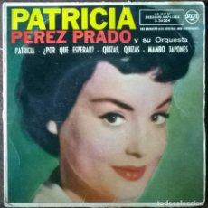 Discos de vinilo: PÉREZ PRADO. PATRICIA/ ¿POR QUÉ ESPERAR?/ QUIZAS/ MAMBO JAPONÉS. RCA, SPAIN 1958 EP. Lote 296052643
