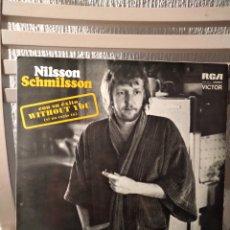 """Discos de vinilo: VINILO - NILSSON SCHMILSSON """"NILSSON SCHMILSSON"""" CON SU EXITO (WITHOUT YOU) SI NO ESTAS TU. Lote 296058048"""