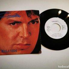 Discos de vinilo: CAMILO SESTO QUE MALA VIDA / MATAR POR NADA SINGLE VINILO PROMO DEL AÑO 1992 ARIOLA CONTIENE 2 TEMAS. Lote 296560738