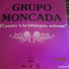 Discos de vinilo: GRUPO MONCADA - EL PASITO E LA BIBIJAGUA, SEÑORES - SINGLE ORIGINAL ESPAÑOL PROMO - MOVIEPLAY 1979 -. Lote 296610618