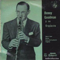 Discos de vinilo: BENNY GOODMAN Y SU ORQUESTA - RAMONA / LLEGÓ EL AMOR / SUAVE COMO LA PRIMAVERA / TANGERINA. Lote 296625858