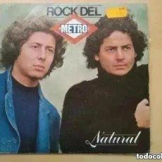 Discos de vinilo: NATURAL - ROCK DEL METRO (SG) 1980. Lote 296626893