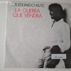 Discos de vinilo: LUIS EDUARDO AUTE, LA GUERRA QUE VENDRA 1989, PROMOCIONAL. Lote 296686953