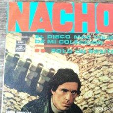 Discos de vinilo: NACHO - EL DISCO MÁS VIEJO DE MI COLECCIÓN **** RARO SINGLE 1969 GRAN ESTADO. Lote 296688533